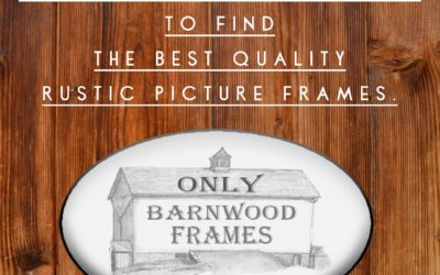 Finding The Best Rustic Picture Frames For When You Are Decorating The Nursery Or Your Home Is Easy