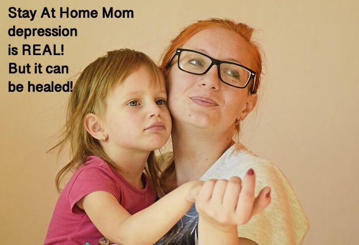 Stay At Home Mom Depression Is Very Real But Find Out How It Can Be Easily Managed And Healed